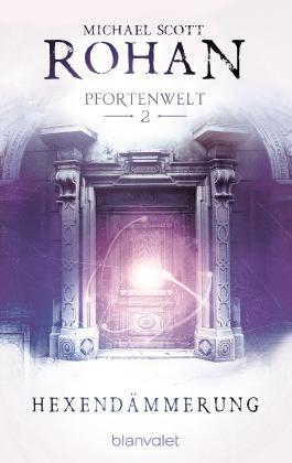 Hexendämmerung: Pfortenwelt II
