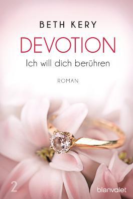 Devotion - Ich will dich berühren
