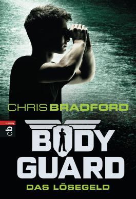 Bodyguard - Das Lösegeld (Die Bodyguard-Reihe) (German Edition)