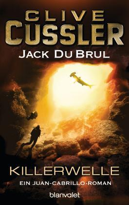 Killerwelle: Ein Juan-Cabrillo-Roman (Die Juan-Cabrillo-Abenteuer 8)
