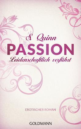 Passion. Leidenschaftlich verführt: Passion 2 - Erotischer Roman