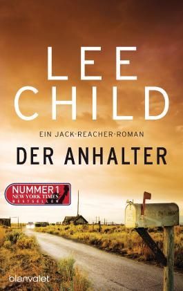 Der Anhalter: Ein Jack-Reacher-Roman (Die Jack-Reacher-Romane 16)