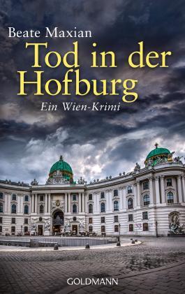 Tod in der Hofburg: Ein Fall für Sarah Pauli 5 - Ein Wien-Krimi