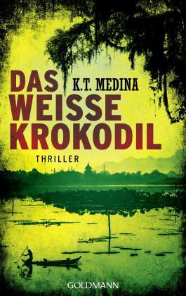 Das weiße Krokodil: Thriller
