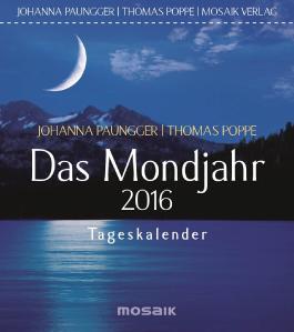 Das Mondjahr 2016: Tageskalender