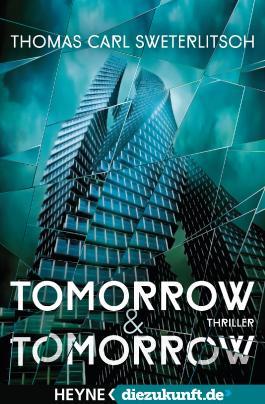 Tomorrow & Tomorrow: Roman - diezukunft.de - Edition