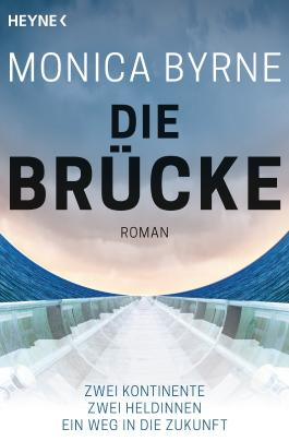 Die Brücke: Roman