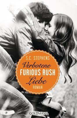 Furious Rush. Verbotene Liebe: Roman