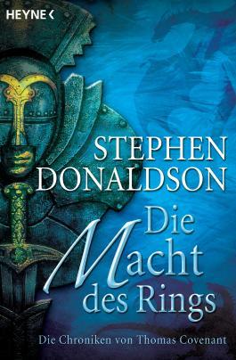 Die Macht des Rings: Die Chroniken von Thomas Covenant Bd. 1
