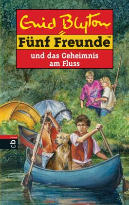 Fünf Freunde und das Geheimnis am Fluss (Einzelbände 47)