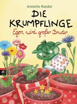 Die Krumpflinge - Egon wird großer Bruder (Die Krumpflinge-Reihe 6)
