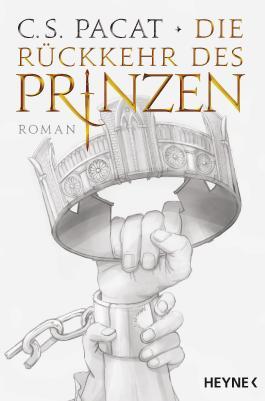 Die Rückkehr des Prinzen: Roman