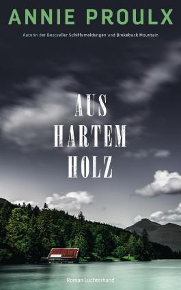 Aus hartem Holz: Roman