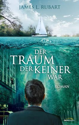 Der Traum, der keiner war -: Roman