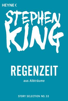 Regenzeit: Story aus Albträume (Story Selection 33)