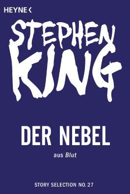 Der Nebel: Story aus Blut (Story Selection 27)