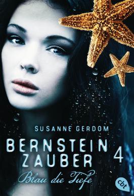 Bernsteinzauber 04 - Blau die Tiefe (Die Bernsteinzauber-Reihe)