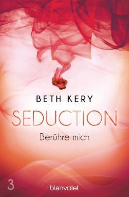 Seduction - Berühre mich