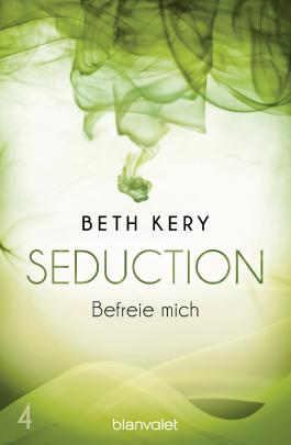 Seduction - Befreie mich
