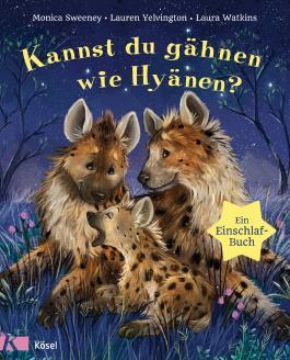 Kannst du gähnen wie Hyänen? - Ein Einschlafbuch