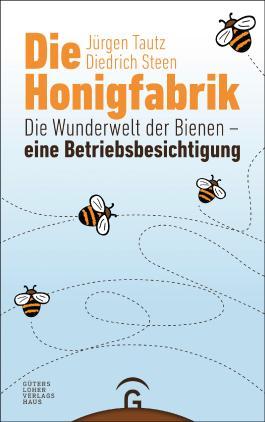 Die Honigfabrik: Die Wunderwelt der Bienen – eine Betriebsbesichtigung
