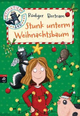 Stinktier & Co - Stunk unterm Weihnachtsbaum (Die Stinktier & Co-Reihe 3)