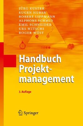Handbuch Projektmanagement