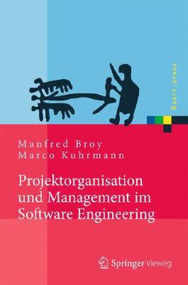 Projektorganisation und Management im Software Engineering