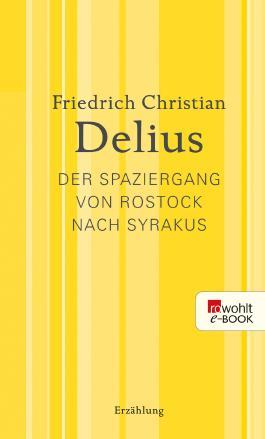 Der Spaziergang von Rostock nach Syrakus: Werkausgabe in Einzelbänden