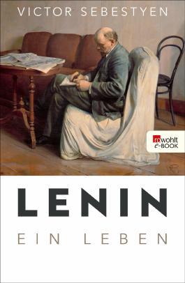 Lenin - Ein Leben