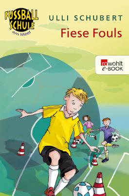 Fußballschule am Meer. Fiese Fouls
