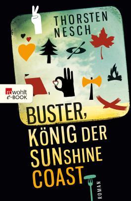 Buster, König der Sunshine Coast