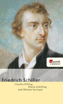 Friedrich Schiller. Rowohlt E-Book Monographie