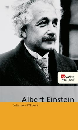 Albert Einstein. Rowohlt E-Book Monographie