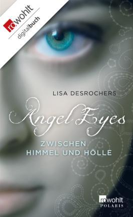 Angel Eyes: Zwischen Himmel und Hölle