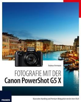 Fotografie mit der PowerShot G5 X