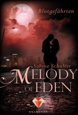 Melody of Eden - Blutgefährten