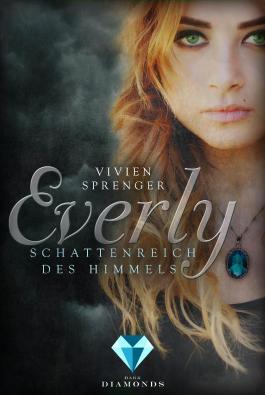 Everly - Schattenreich des Himmels