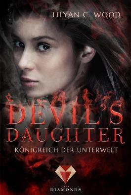Devil's Daughter. Königreich der Unterwelt