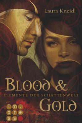 Elemente der Schattenwelt - Blood & Gold
