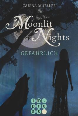 Moonlit Nights - Gefährlich