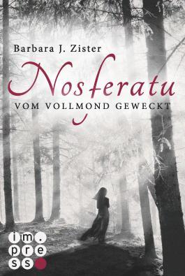 Nosferatu. Vom Vollmond geweckt