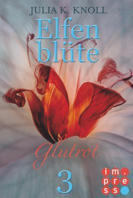 Elfenblüte - Glutrot