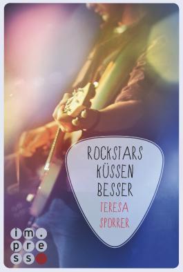 Rockstars küssen besser