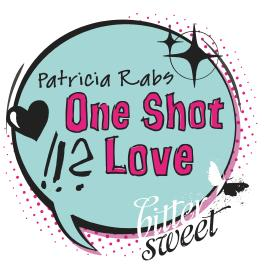 One Shot Love (BitterSweets)