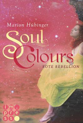 Soul Colours - Rote Rebellion