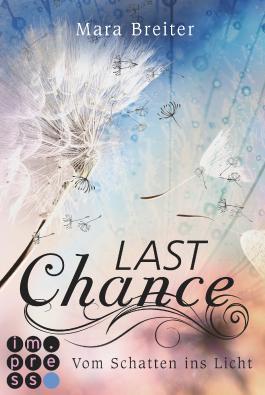Last Chance - Vom Schatten ins Licht
