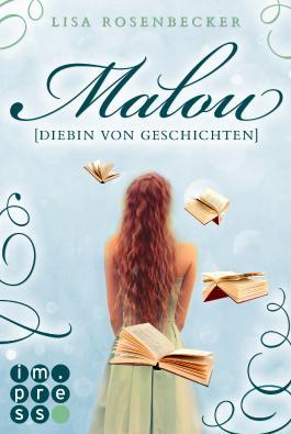 Malou - Diebin von Geschichten
