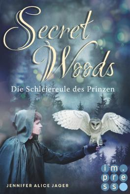 Bildergebnis für die schleiereule des prinzen secret woods lovelybooks
