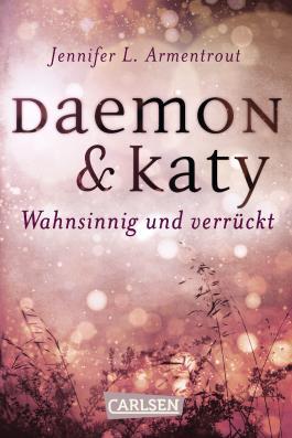Daemon & Katy - Wahnsinnig und verrückt